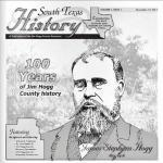 100 Years of Jim Hogg County History – South Texas History Volume 1 Issue 1