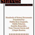Slaves of Monterrey, Nuevo Leon, Mexico