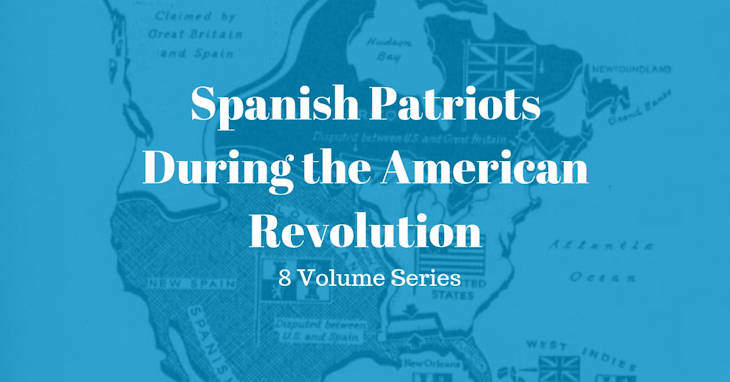 Spanish Patriots During the American Revolution
