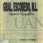 General Escobedo, N.L. Apuntes Geographicos