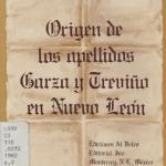 Origen de los Apellidos Garza y Trevino en Nuevo Leon
