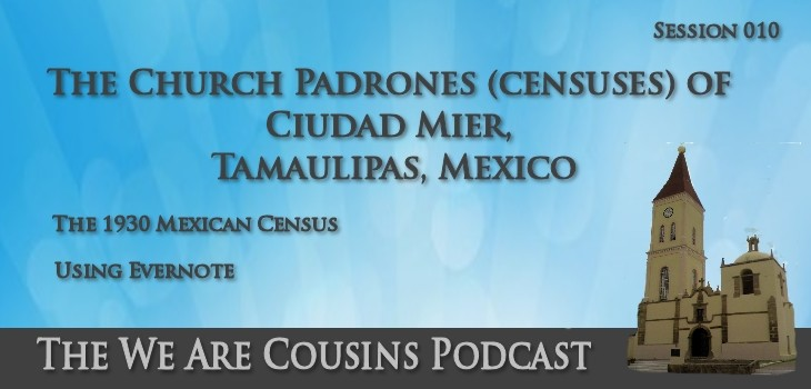 The Church Padrones (censuses) of Ciudad Mier, Tamaulipas, Mexico