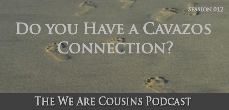 Do You Have A Cavazos Connection