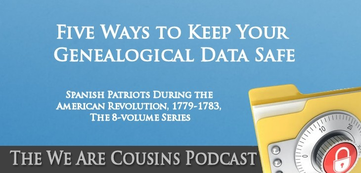 WAC-013 - Five Ways to Keep Your Genealogical Data Safe