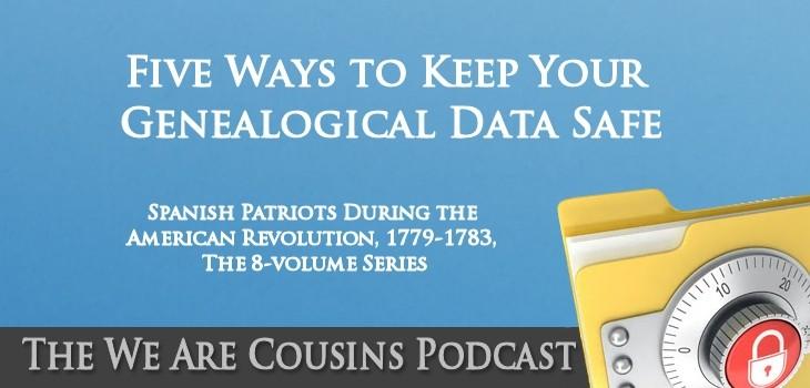 WAC-013 - Five Ways to Keep Your Genealogical Data Safe
