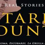 The Real Stories of Starr County, Rio Grande, Roma, Escobares, La Grulla, and Vicinity 1582 – 1900