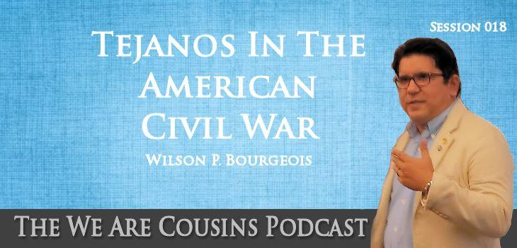 WAC-18: Tejanos in the American Civil War