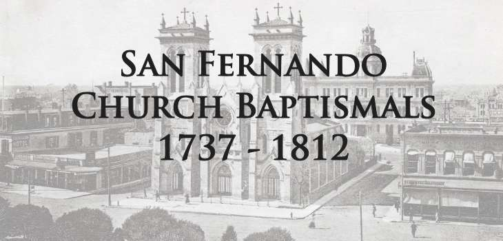 San Fernando Church Baptismals 1731 – 1812