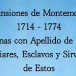 Defunsiones de Montemorelos 1714-1774 Personas con Apellido de Leon; Familiares, Esclavos y Sirvientes de Estos
