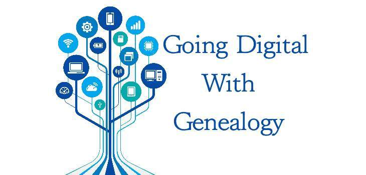 Going Digital with Genealogy1