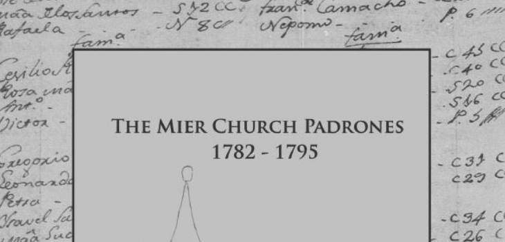 The Mier Church Padrones 1782 – 1795