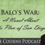 "WAC-24: The Plan of San Diego ""Balo's War"", with Alfredo Cardenas"
