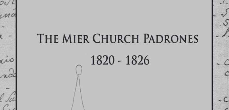 The Mier Church Padrones (Censuses) 1820 – 1826