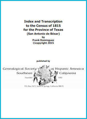 Index and Transcription to the Census of 1815 for the Province of Texas (San Antonio de Bexar)
