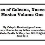 Families of Galeana, Nuevo Leon, Mexico Volume One
