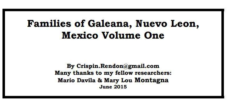 Families of Galeana, Nuevo Leon, Mexico Volume One