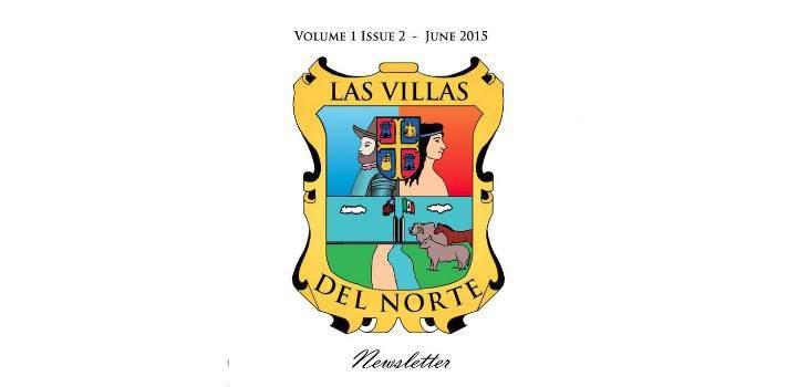 Las Villas del Norte Newsletter Volume 1 Issue 2 – June 2015