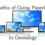 Benefits of Going Paperless In Genealogy