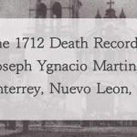 1712 Church Death Record of Joseph Ygnasio Martinez in Monterrey, Nuevo Leon, Mexico