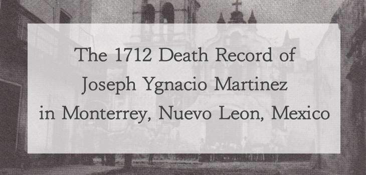 1712 Church Death Record of Joseph Ygnasio Martinez in Monterrey, Nuevo Leon, Mexico
