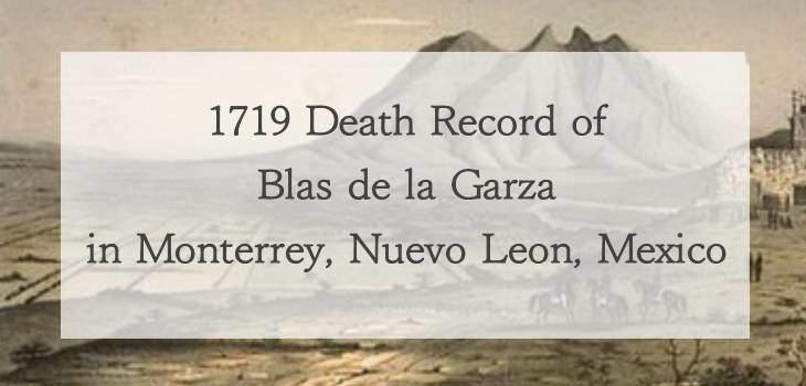 1719 Church Death Record of Blas de la Garza in Monterrey, Nuevo Leon, Mexico
