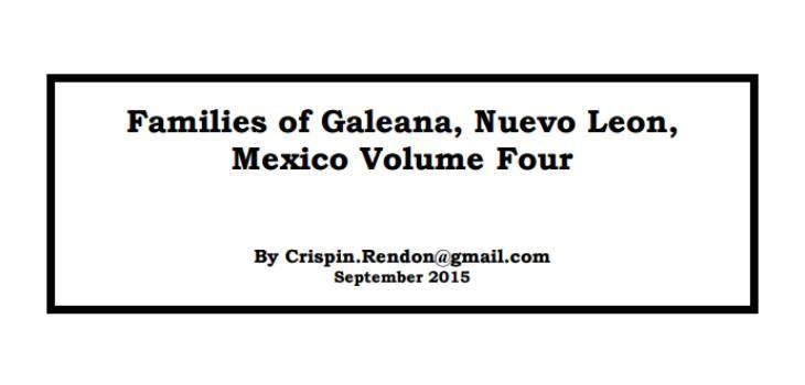 Families of Galeana, Nuevo Leon, Mexico Volume Four