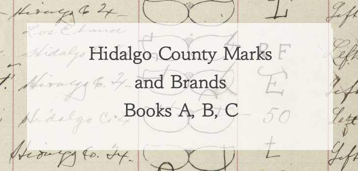 Hidalgo County Marks and Brands