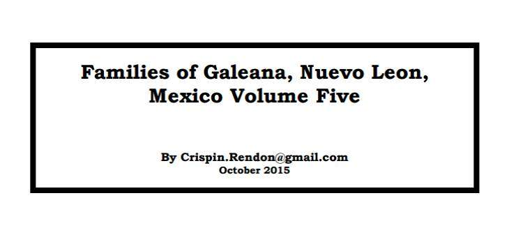 FREE EBOOK: Families of Galeana, Nuevo Leon, Mexico Volume Five by Crispin Rendon