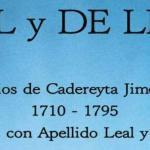Matrimonios de Cadereyta Jimenez N. L. 1710 – 1795 Personas con Apellido Leal y de Leon