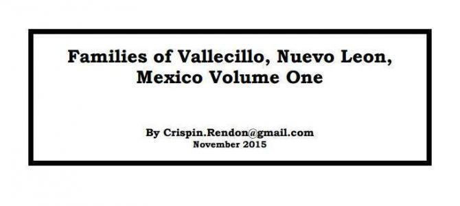 Families of Vallecillo, Nuevo Leon, Mexico Volume One
