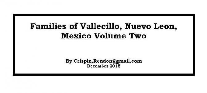 Families of Vallecillo, Nuevo Leon, Mexico Volume Two