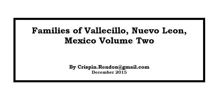 Families of Vallecillo, Nuevo Leon, Mexico Volume Two