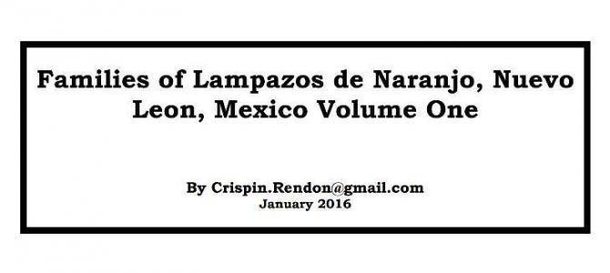 Families of Lampazos, Nuevo Leon, Mexico Volume One