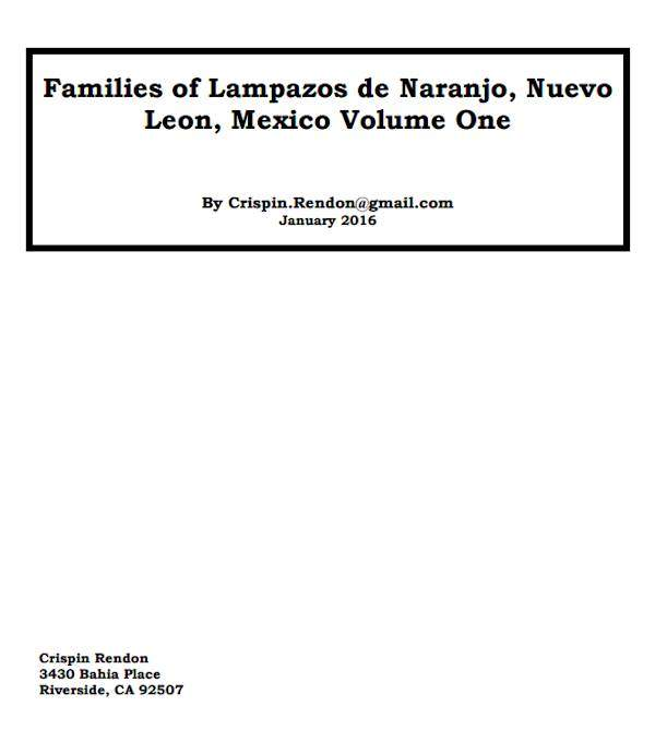 Families of Lampasos de Naranjo, Nuevo Leon, Mexico Volume One