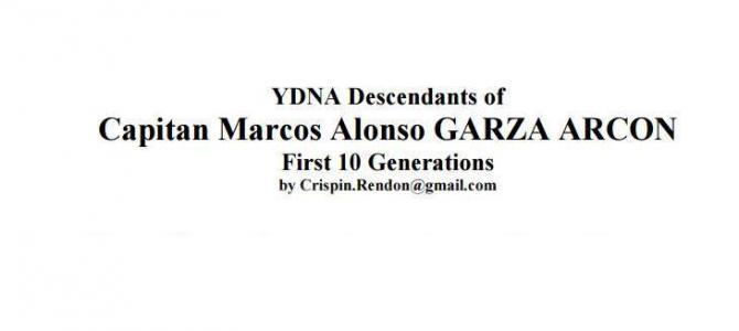Y-DNA Descendants of Marcos Alonso Garza Arcon