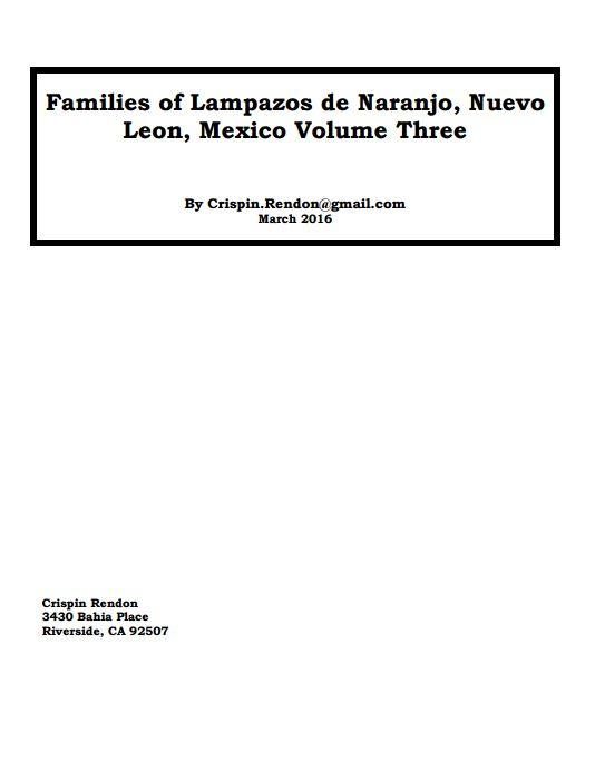 Families of Lampazos de Naranjo, Nuevo Leon, Mexico Volume Three