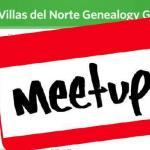 Las Villas del Norte Genealogy Group is Now on Meetup