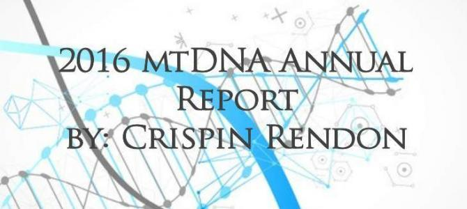 Crispin Rendon's Annual mtDNA Report for 2016