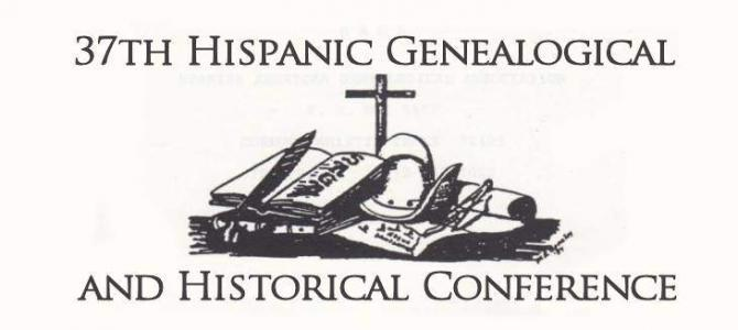 37th Hispanic Genealogical and Historical Conference