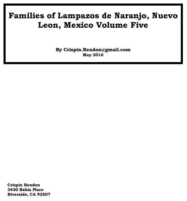 Families of Lampazos de Naranjo, nuevo Leon, Mexico Volume Five