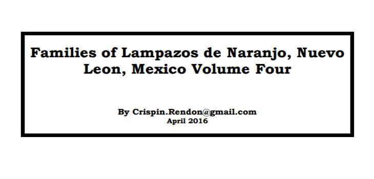 Families of Lampazos, Nuevo Leon, Mexico Volume Four