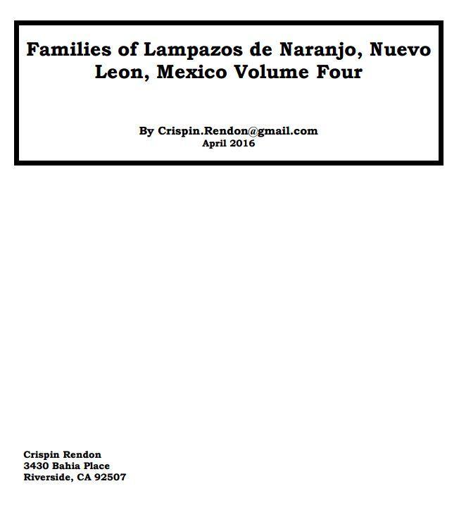 Families of Lampazos de Naranjo, nuevo Leon, Mexico Volume Four