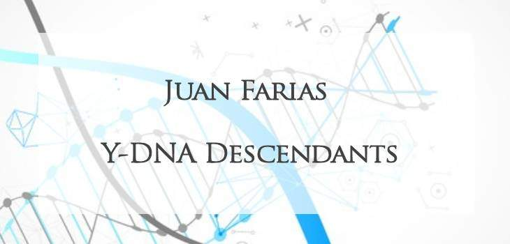 Juan Farias Y-DNA descendants