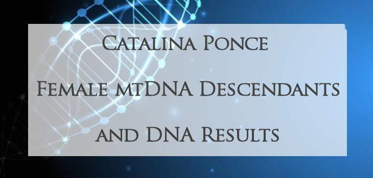 mtDNA descendants fo Catalina Ponce