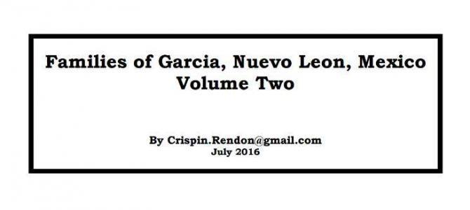 Families of Garcia, Nuevo Leon, Mexico Volume Two