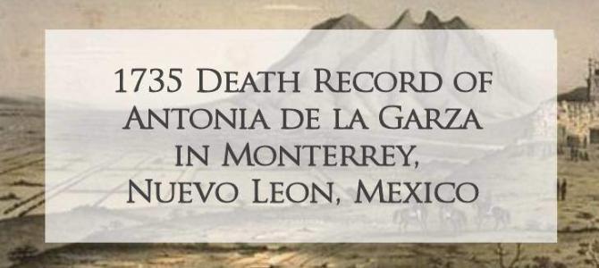 1735 Church Death Record of Antonia de la Garza in Monterrey, Nuevo Leon, Mexico