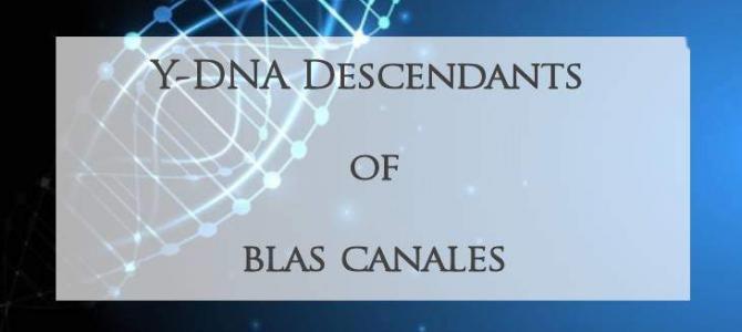 Y-DNA Descendants of Blas Canales