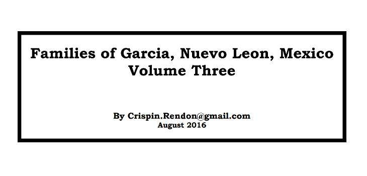 Families of Garcia, Nuevo Leon, Mexico Volume Three