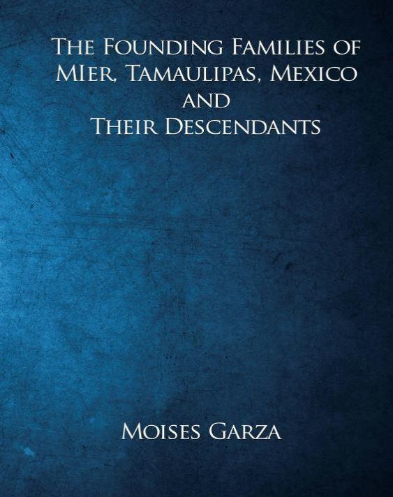 the-founding-families-of-mier-tamaulipas-mexico