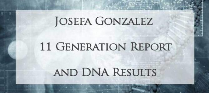 Josefa Gonzalez, 11 Generations and mtDNA Results